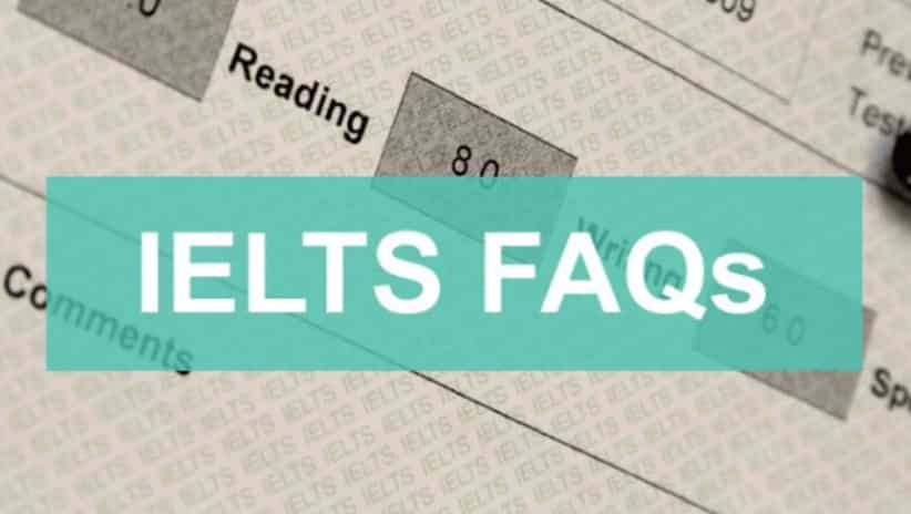 British Council IELTS – Top 5 Frequently Asked Questions (FAQ)